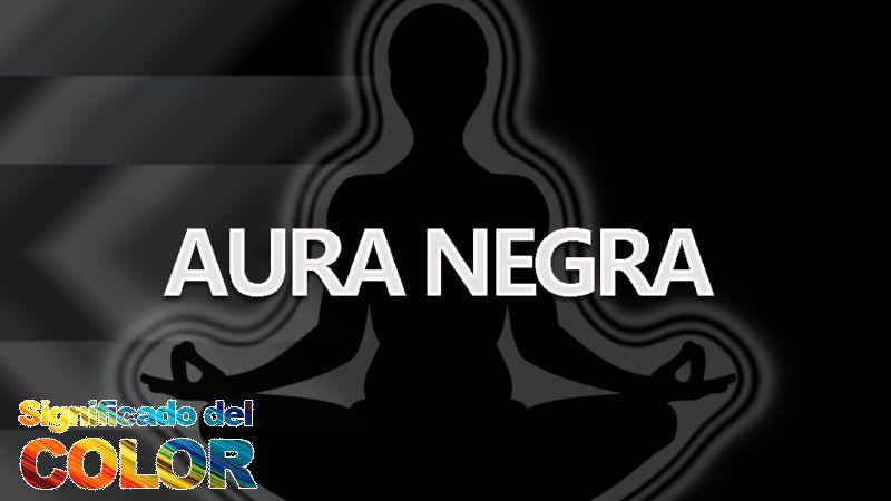 Aura Negra, significado