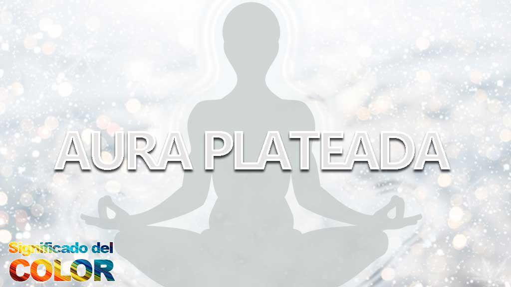 Significado del aura plateada