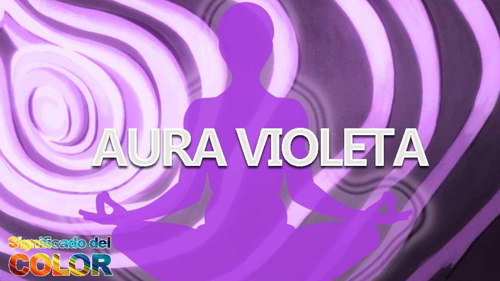 Aura Violeta y su significado