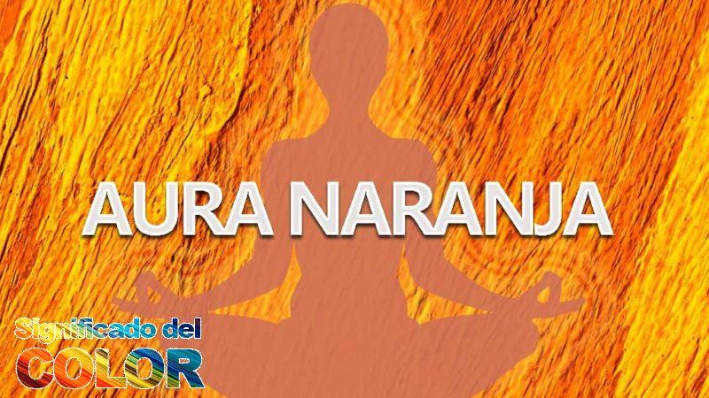 Significado del Aura Naranja