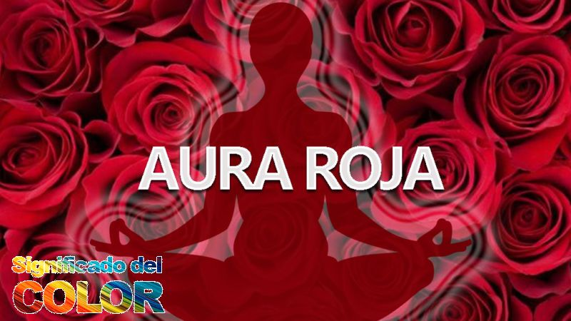 Qué significa el aura roja