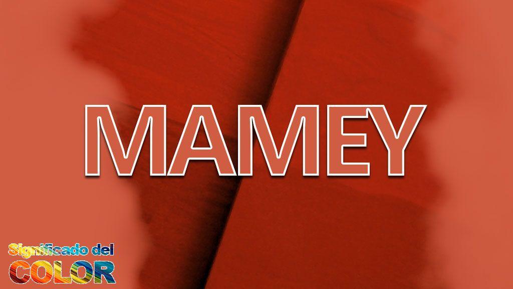 Color Mamey