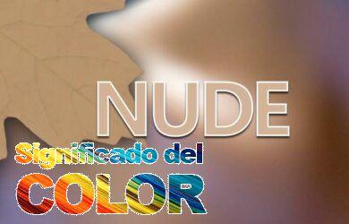 Color nude o color desnudo