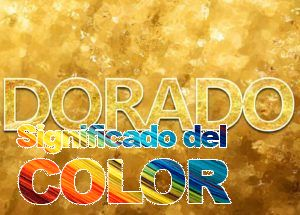 Significado del color dorado