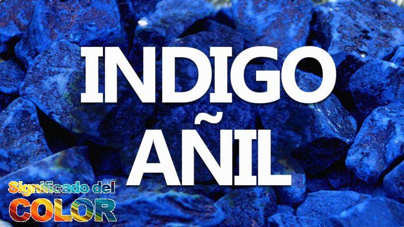 Indigo: Significado y simbolismo del Añil